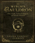 Witch's Cauldron - Laura Tempest Zakroff